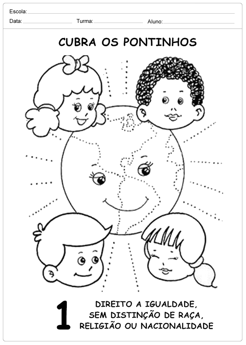 Atividades Direito das Crianças: Pontilhado para completar e Colorir.