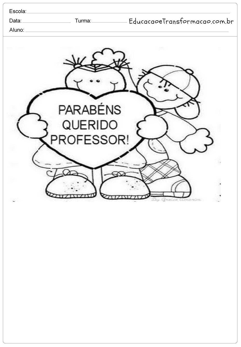 Atividades para o Dia dos Professores - Mensagens, Poemas, Desenhos.