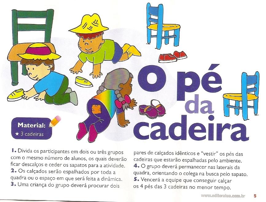O pé da cadeira – Gincanas Escolar dia das crianças.