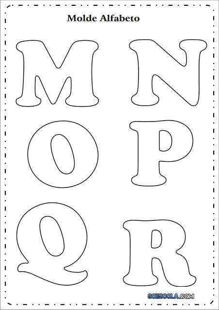 Moldes de Letras – M – N- O – P – Q – R