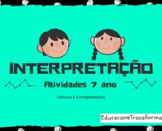 Atividades de Interpretação de Texto 7 ano do Ensino Fundamental