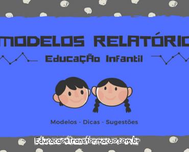 Modelo de Relatório para Educação Infantil - Relatório Individual e Turma