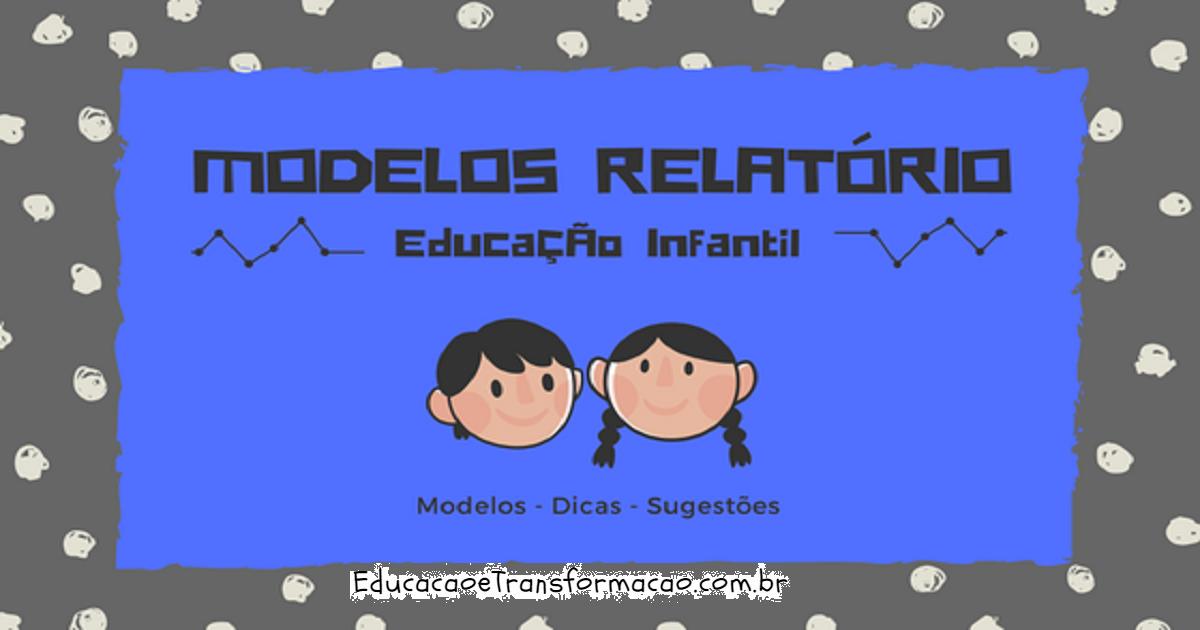 Fabuloso Modelo de Relatório para Educação Infantil - Relatório Individual  LO89