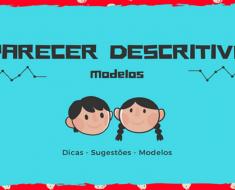Parecer Descritivo - Dicas e Sugestões com modelos editáveis