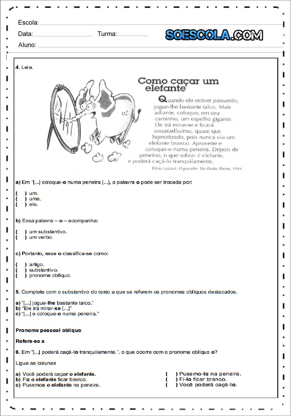 Substantivos e Verbos – Atividades de português 6 ano.