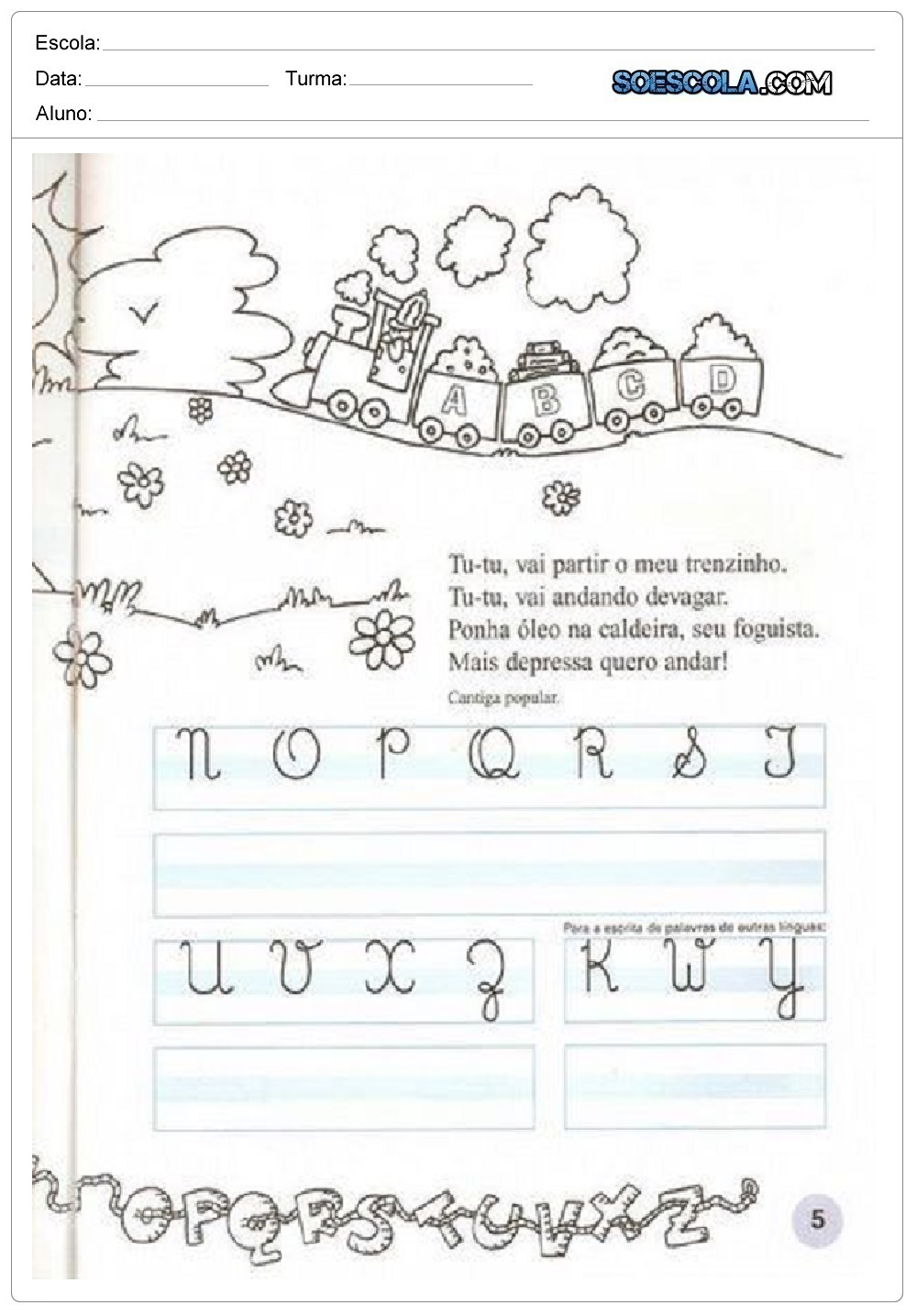 Atividades com Letra Cursiva – Treinar as letras do alfabeto
