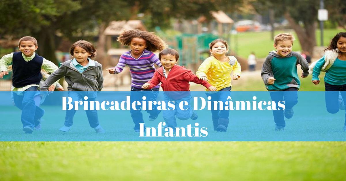 Brincadeiras E Dinâmicas Infantis Atividades Em Grupo