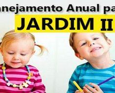Planejamento Anual para Jardim 2 - Planos de Aula anual