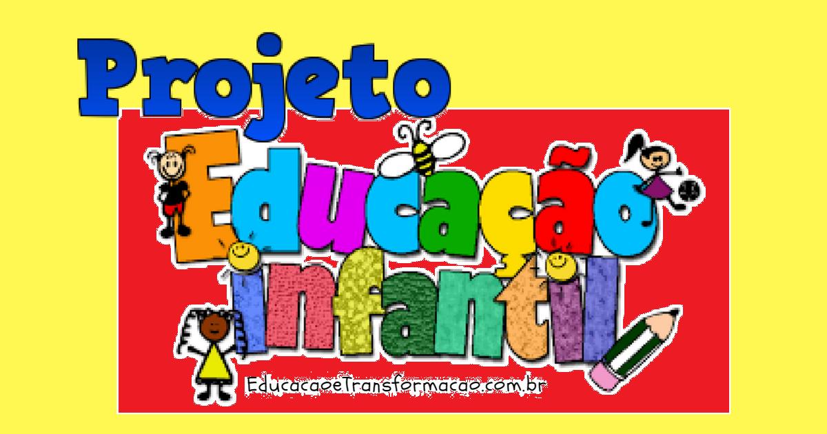 Projeto Volta às Aulas Educação Infantil Primeiras Semanas De Aula