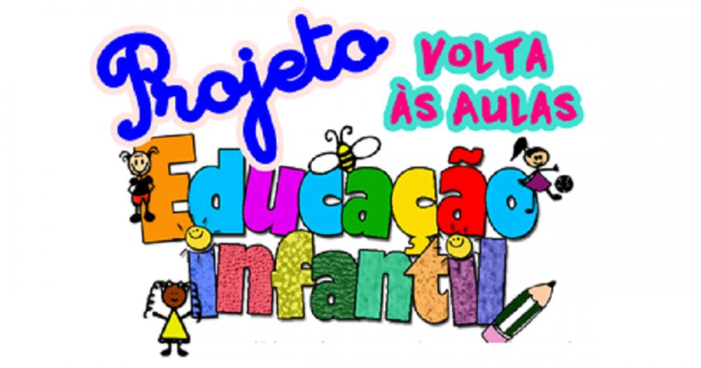 Frases Para Quem Passou De Ano Na Escola: Projeto Volta às Aulas Para Educação Infantil