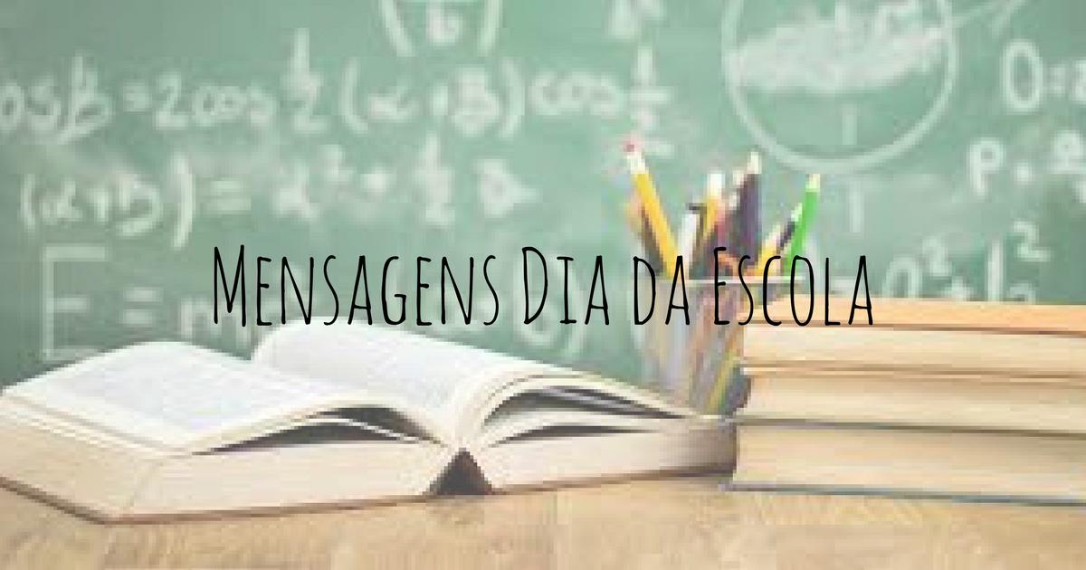 Mensagens Dia da Escola