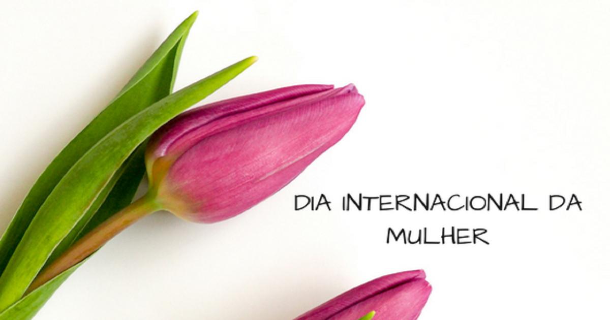 Mensagens Dia Da Mulher Frases E Homenagens Para Dia Da Mulher