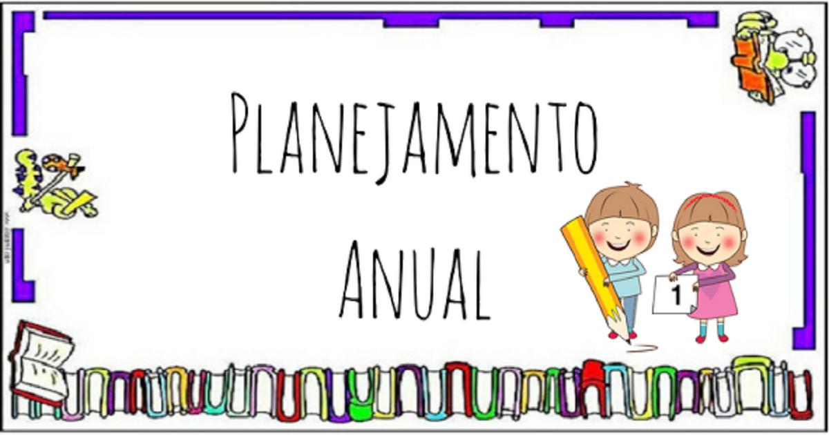 Planejamento anual 1 ano do Ensino Fundamental