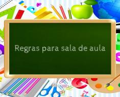 Regras para sala de aula e Combinados
