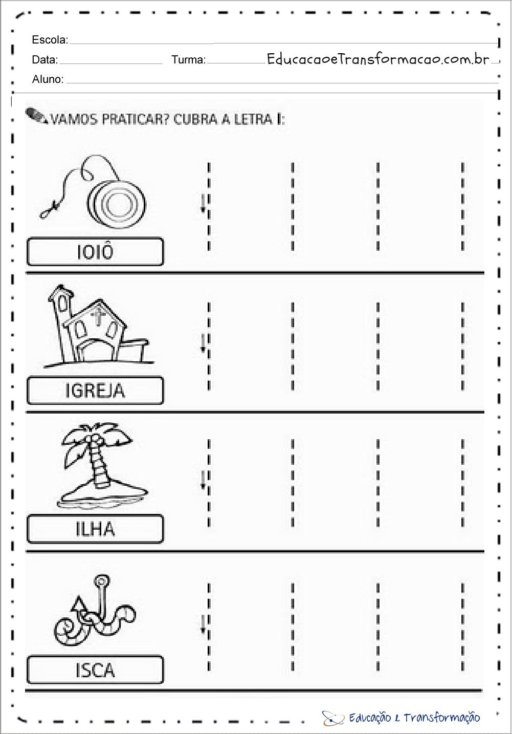 Atividades com a letra I – Cubra os Pontilhados