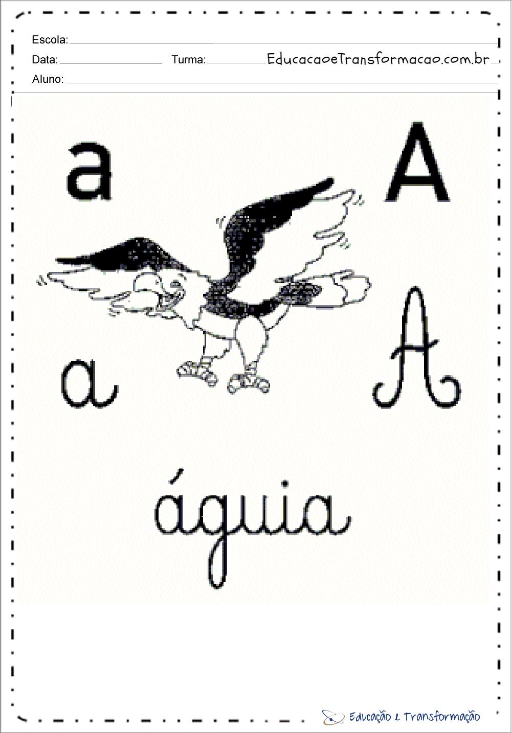 Letra A maiúscula e minuscula - Bastão e Cursiva
