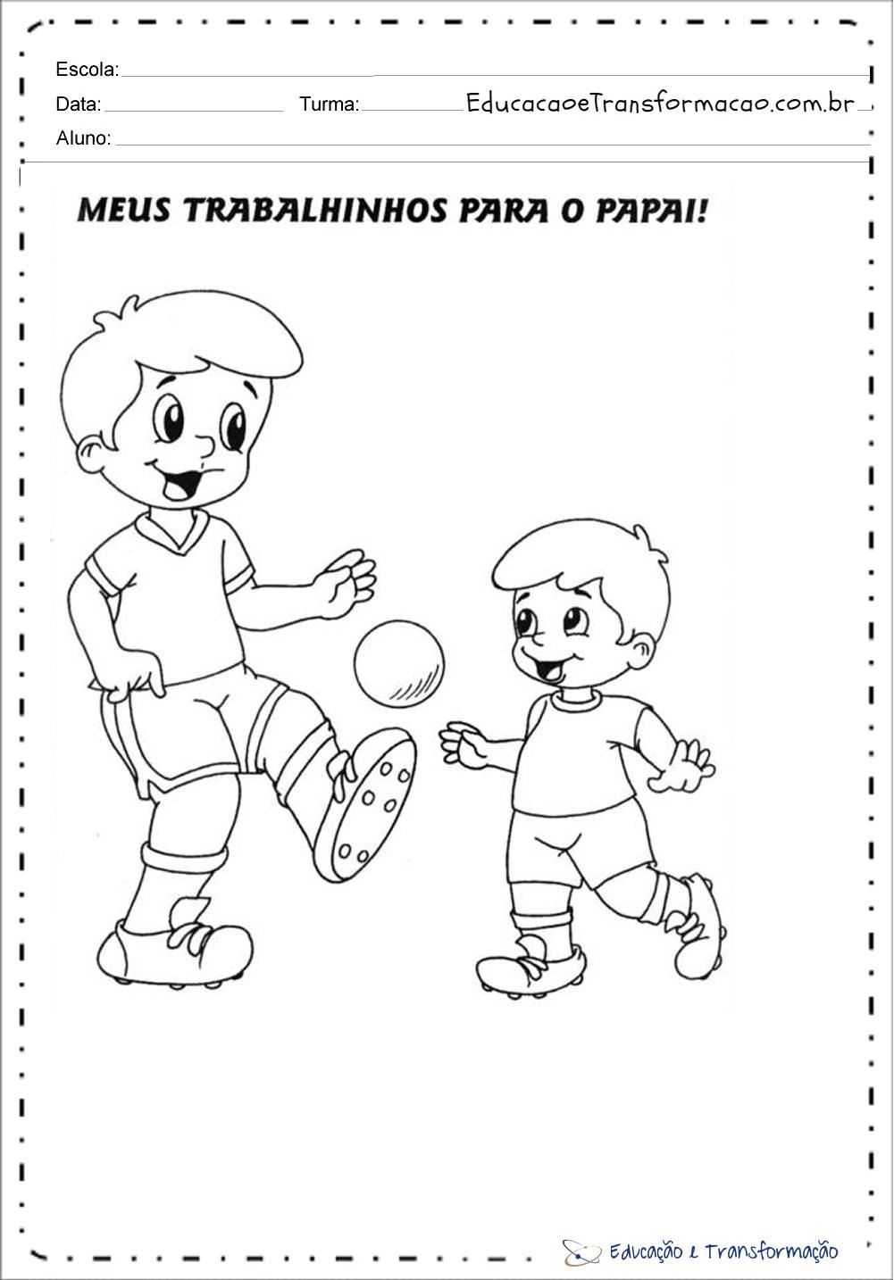 Atividades Dia Dos Pais Maternal Colorir Educacao E Transformacao