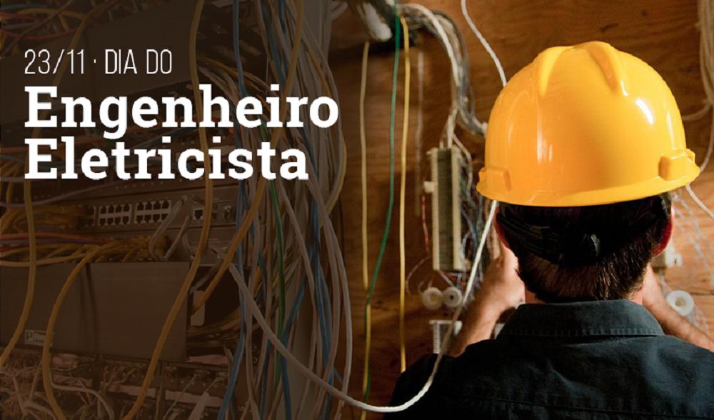 Dia do Engenheiro Eletricista