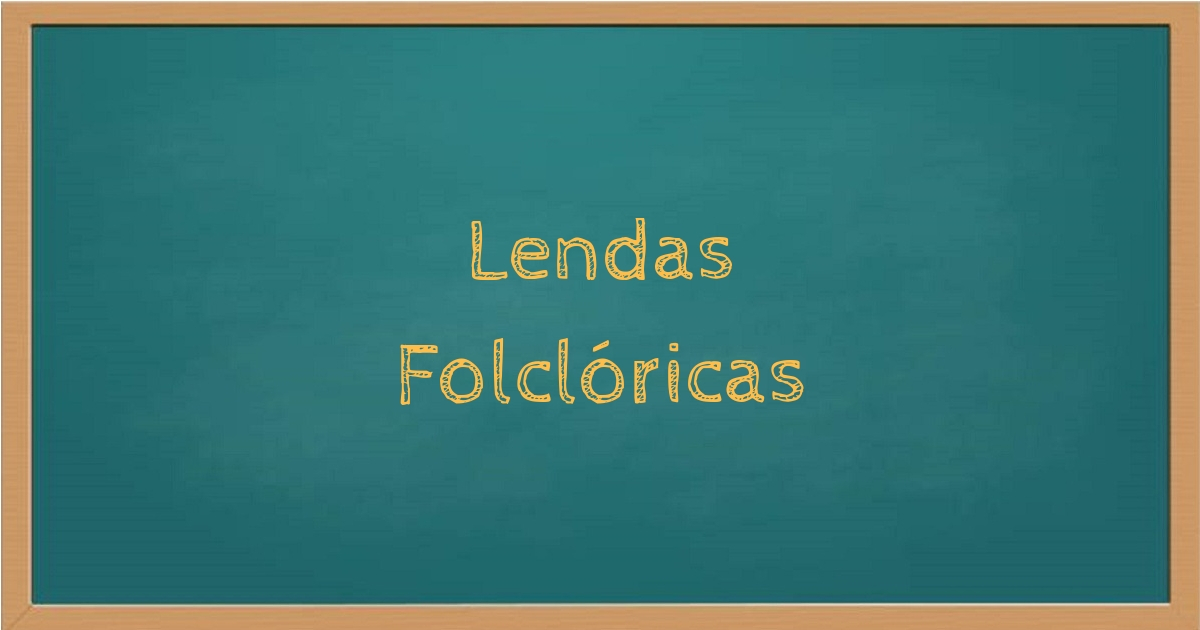 Lendas Folclóricas
