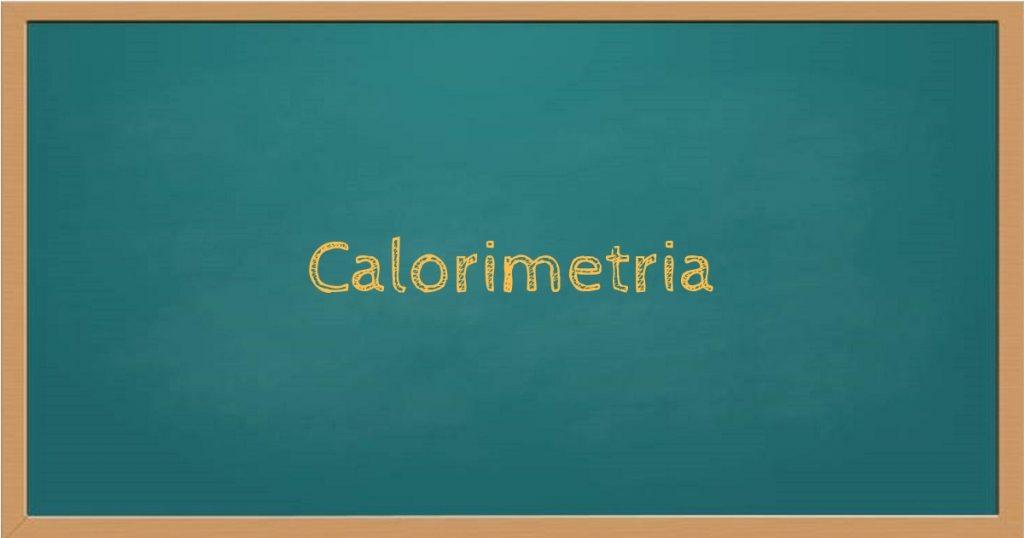 Calorimetria: energia térmica