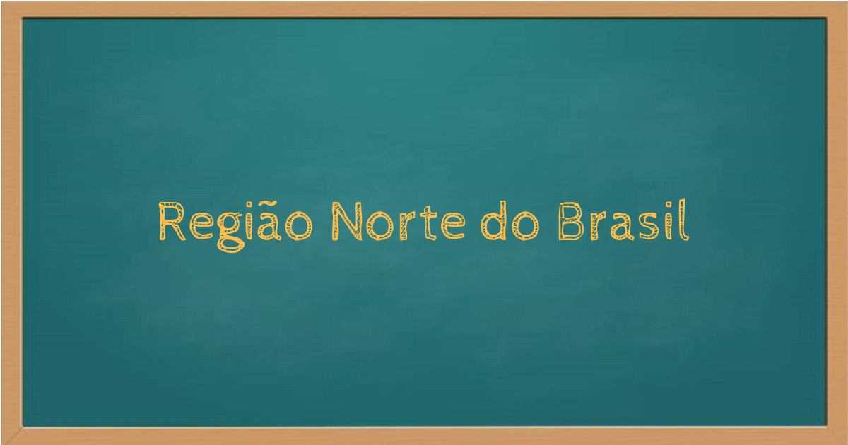 Região Norte do Brasil
