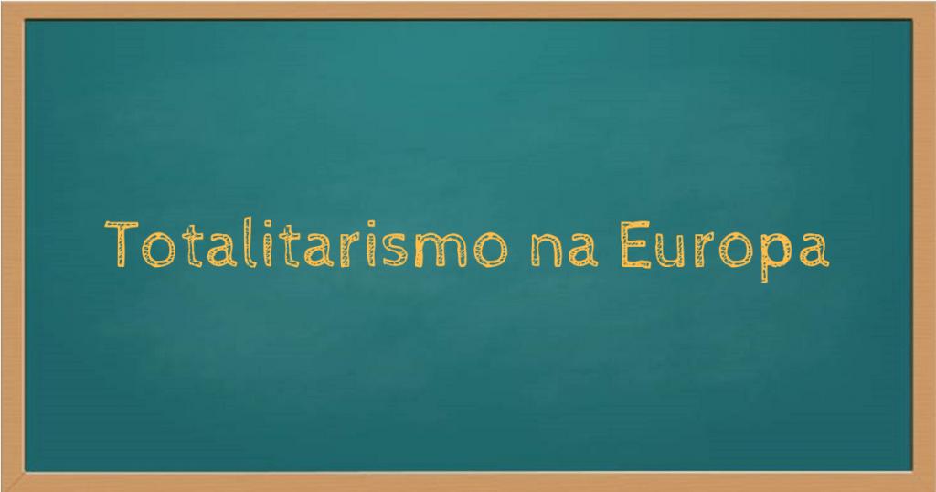 Totalitarismo na Europa