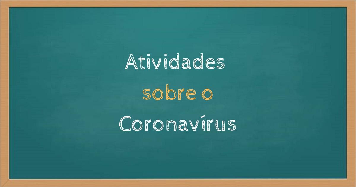 Atividades sobre Coronavírus