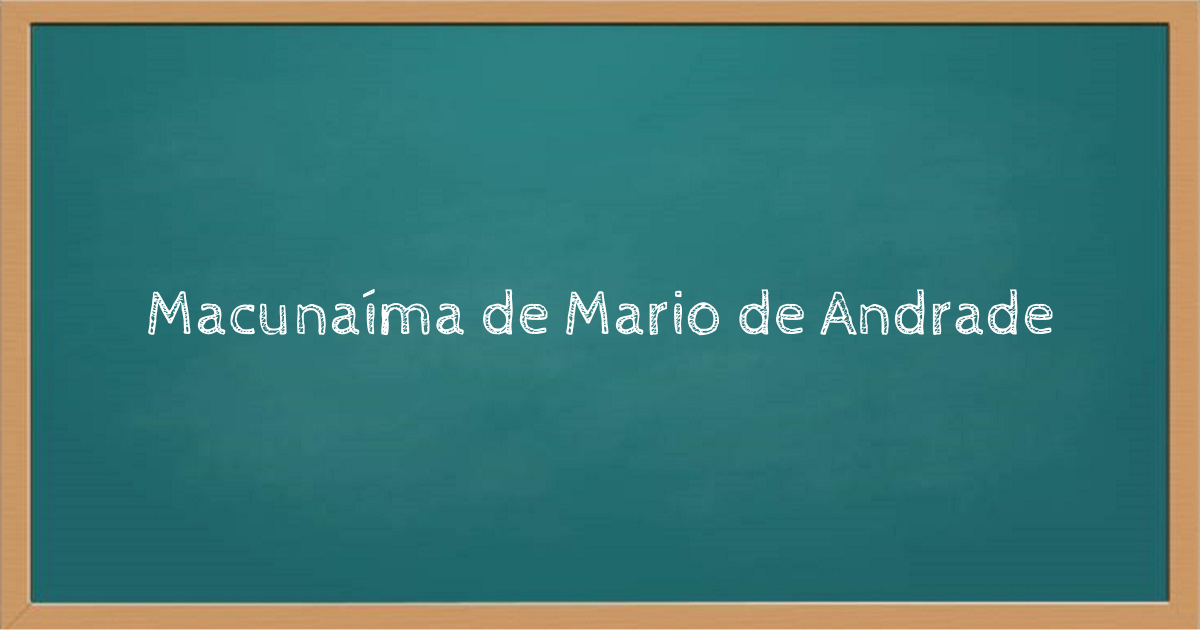 Macunaíma de Mario de Andrade